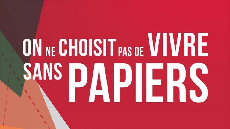 """Couverture de la brochure """"On ne choisit pas de vivre sans papiers"""""""